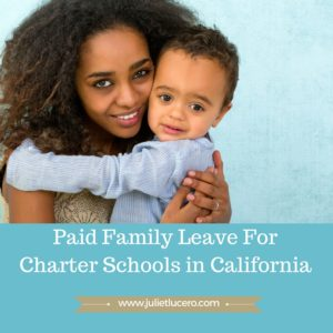 Paid Family Leave for Charter Schools in California